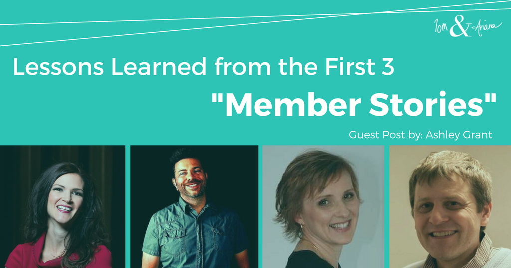 "Lessons Learned From The First Three ""Member Stories"""