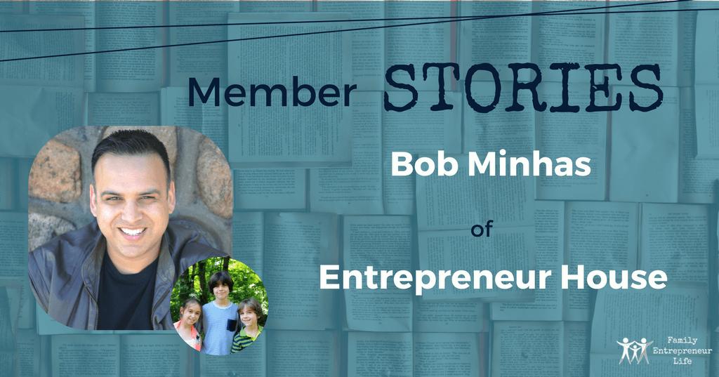 Member Story #12- Bob Minhas