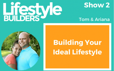 Building Your Ideal Lifestyle