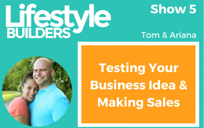 Testing Your Business Idea & Making Sales