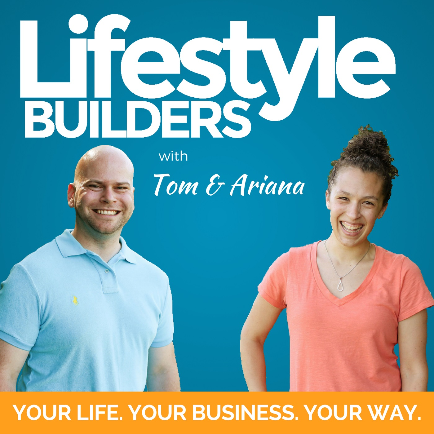 The Lifestyle Builders Podcast: Entrepreneurship | Financial Freedom | Passive Income
