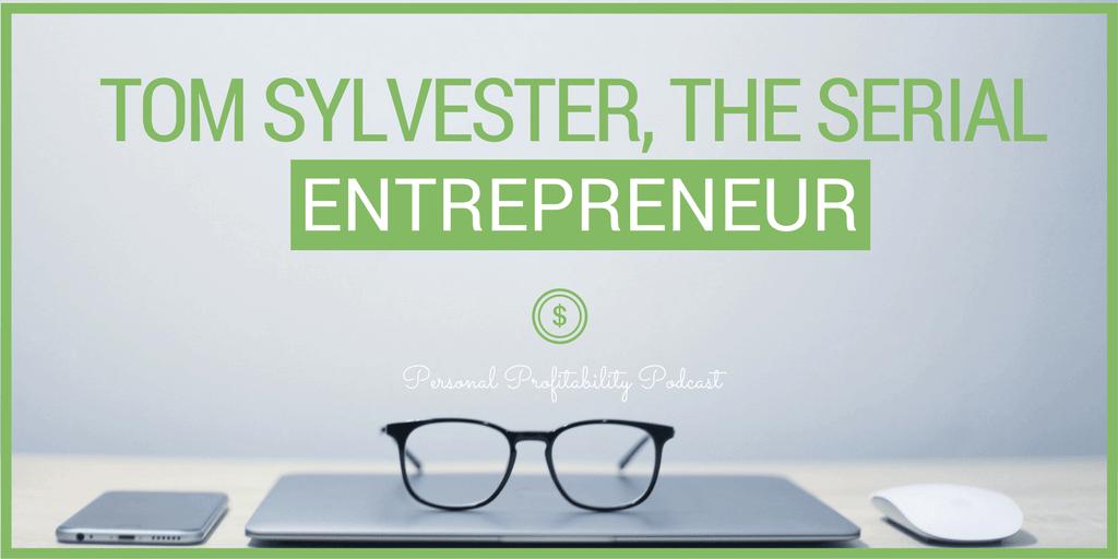 Personal Profitability Podcast Tom Sylvester