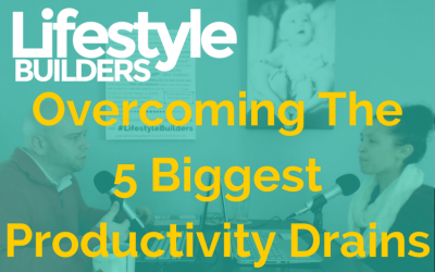 Overcoming The 5 Biggest Productivity Drains
