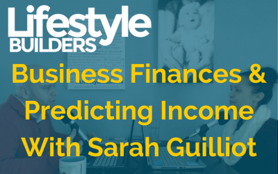 Business Finances & Predicting Income With Sarah Guilliot