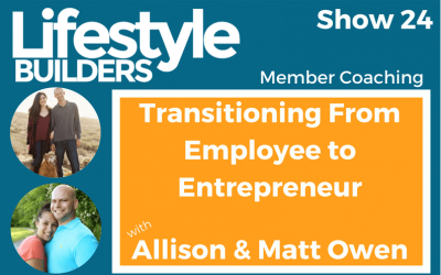Transitioning From Employee to Entrepreneur w/ Allison & Matt Owen