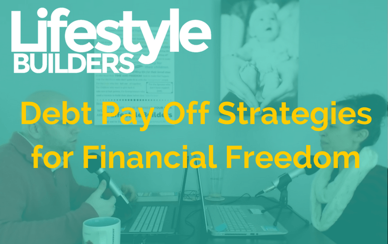 Debt Pay Off Strategies for Financial Freedom