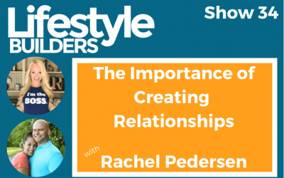 The Importance of Creating Relationships & Getting to Know Your Customers w/ Rachel Pedersen