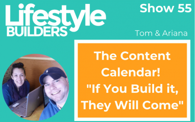 "The Content Calendar! ""If You Build it, They Will Come"""