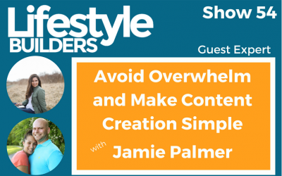 Avoid Overwhelm and Make Content Creation Simple w/ Jamie Palmer