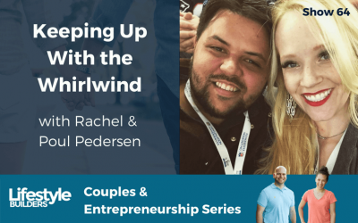 Keeping Up With the Whirlwind W/ Rachel & Poul Pedersen