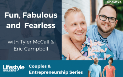 Fun, Fabulous, and Fearless w/ Tyler McCall & Eric Campbell
