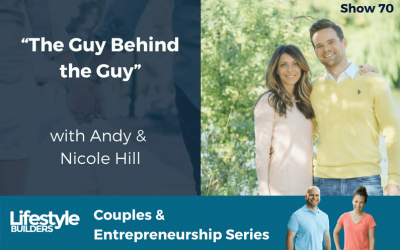 """The Guy Behind the Guy"" w/ Andy & Nicole Hill"