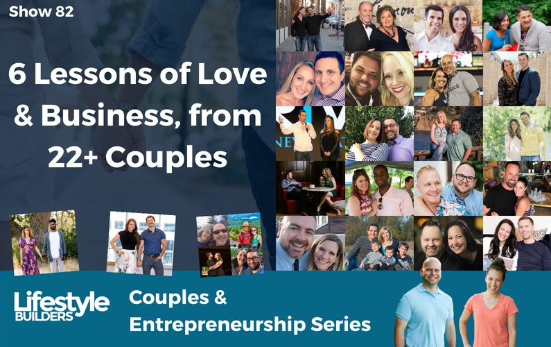 6 Lessons of Love & Business, from 22 Couples