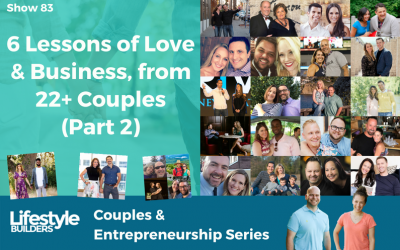6 Lessons of Love & Business from 22 Entrepreneurial Couples – Part 2