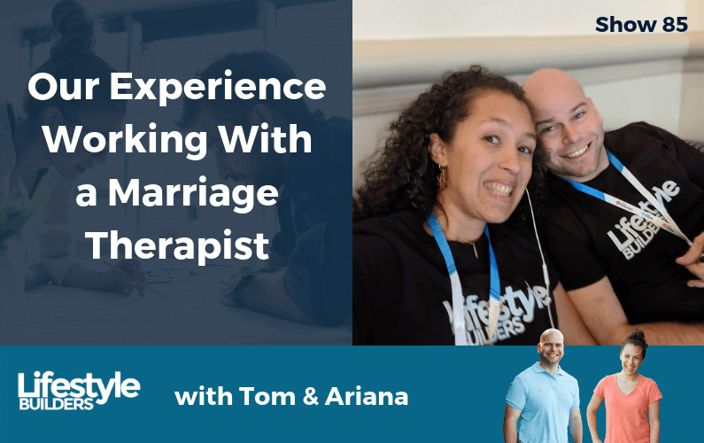 Our Experience Working With a Marriage Therapist