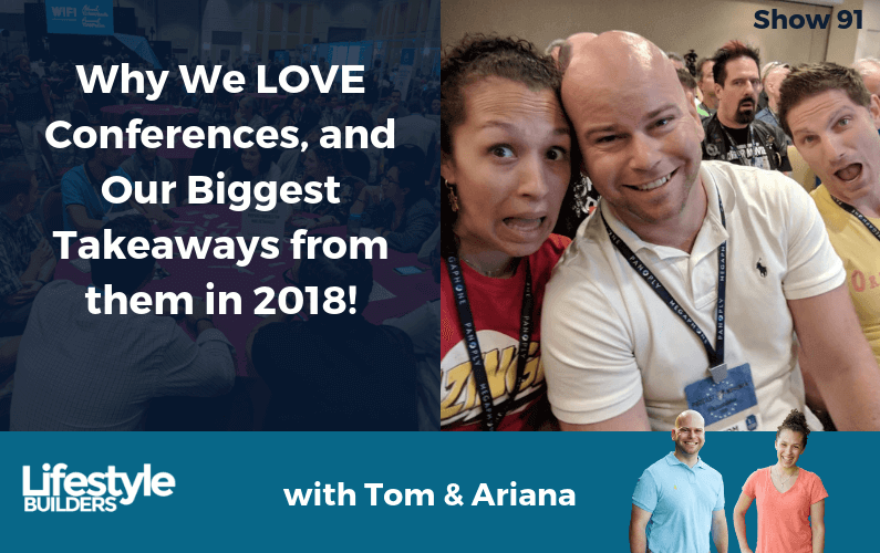 Why we LOVE Conferences (And Our Biggest Takeaways From Them In 2018)