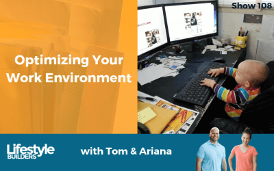 Optimizing Your Work Environment