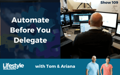 Automate Before You Delegate