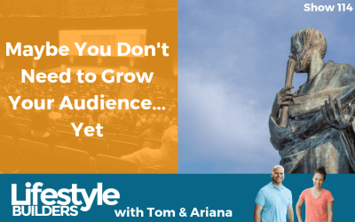 Maybe You Don't Need to Grow Your Audience… Yet