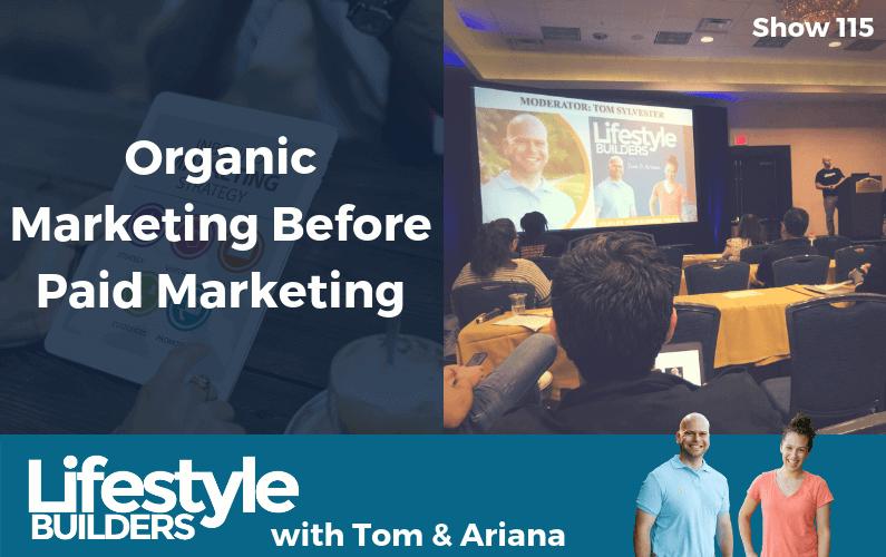 Organic Marketing Before Paid Marketing