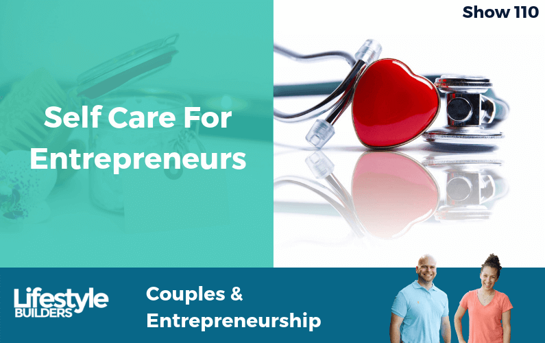 Self Care For Entrepreneurs
