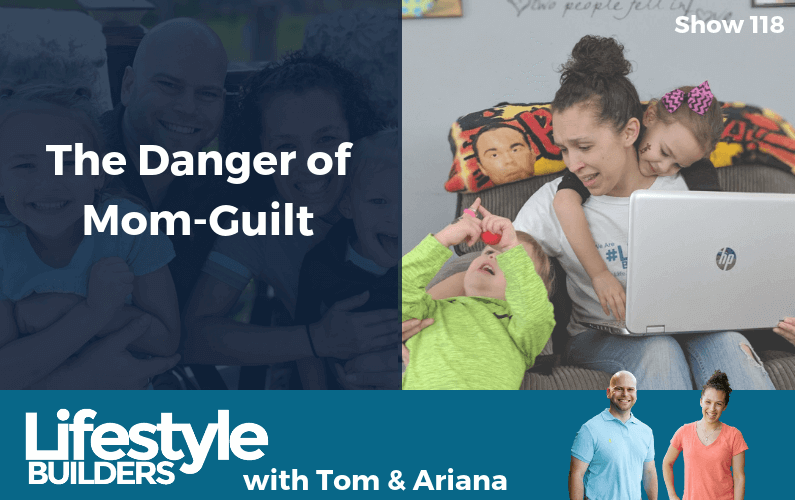 The Danger of Mom-Guilt