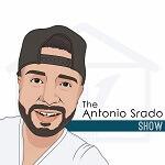 The Antionio Srado Show Podcast Cover