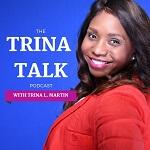 Trina Talk Podcast Cover